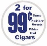 2 for 99¢ Cigars - Swisher Sweets - Game - White Owl Cigarillos 60 cigars per box