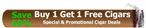 Buy 1 Get 1 Free Cigars - Cigar Specials - Cigar Deals and Promotions