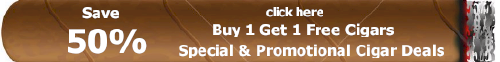 Buy 1 Get 1 Free Cigars Promotions Specials