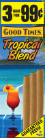 Good Times Tropical Blend Cigarillo Cigars Foil Pouch 3 for 99 - 45 cigars