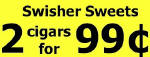 Swisher Sweetsl 2 for 99? Cigars - 60 Cigars