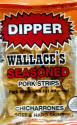 Wallace Seasoned Pork Dippers 2oz bag